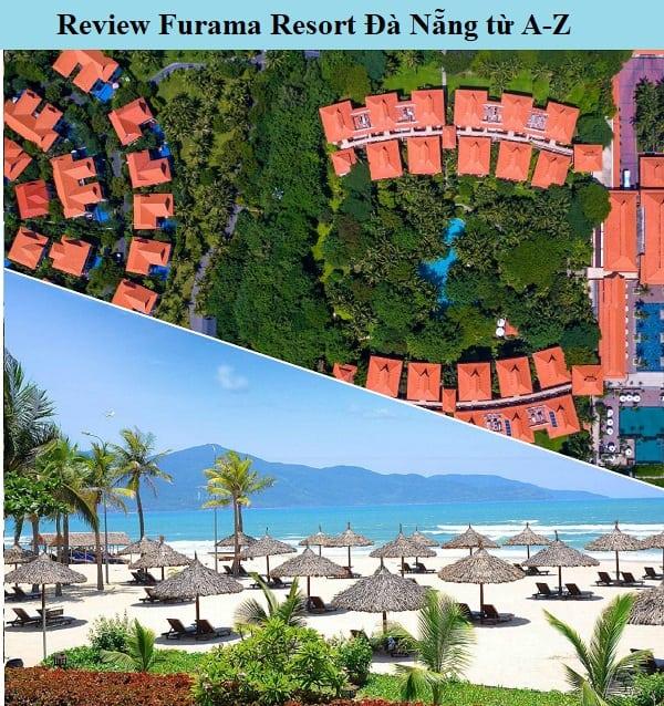 Review Furama Resort Đà Nẵng chi tiết từ A-Z. Có nên ở Furama Resort Đà Nẵng hay không?