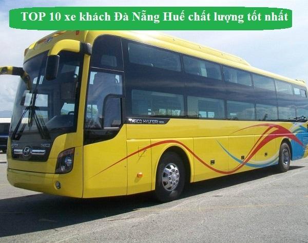 TOP 10 xe khách Đà Nẵng Huế giá rẻ nhất kèm sdt, lịch chạy xe