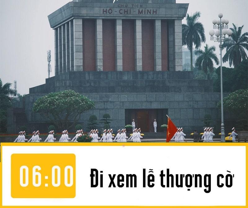 Lịch trình phượt đêm Hà Nội, xem lễ thượng cờ Lăng Bắc