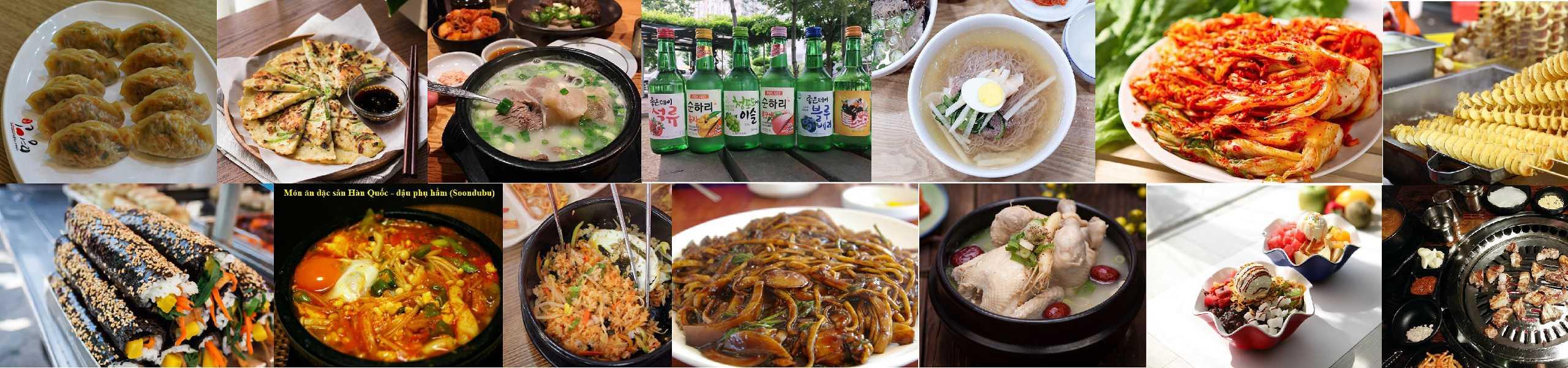 Tổng hợp 20 món ăn đặc sản Hàn Quốc. Du lịch Hàn Quốc nên ăn gì?