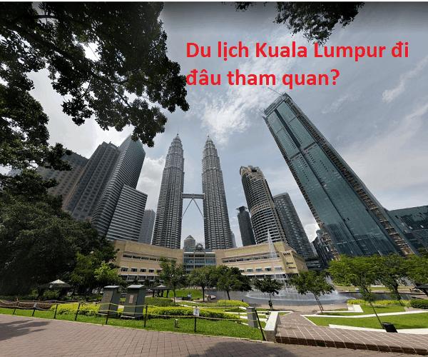 Địa điểm tham quan đẹp ở Kuala Lumpur. Du lịch Kuala Lumpur nên đi đâu chơi gì? Tháp đôi Petronas Twin Towers