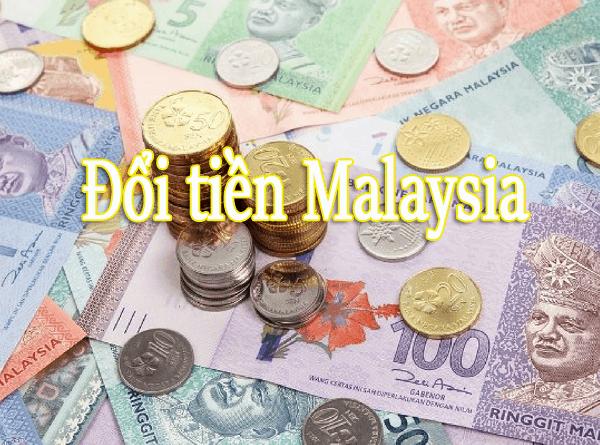 Nên đổi tiền Malaysia ở đâu?