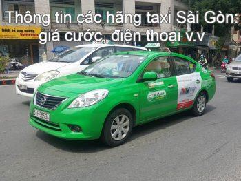 Số điện thoại các hãng taxi ở Sài Gòn. Sài Gòn có hãng taxi nào? Taxi Mai Linh