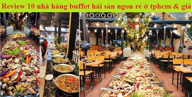 Quán ăn buffet hải sản ngon giá rẻ ở tphcm. Ăn buffet hải sản ở đâu ngon Sài Gòn?