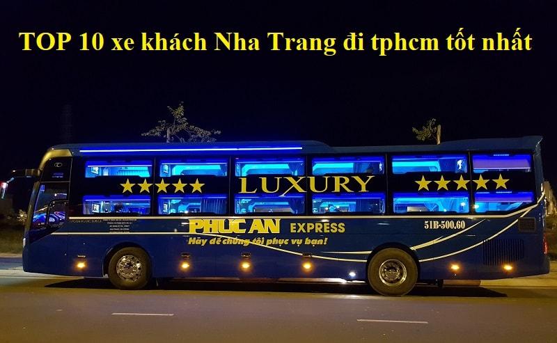 Xe khách Nha Trang đi tphcm cao cấp, chất lượng tốt. Xe Phúc An Express