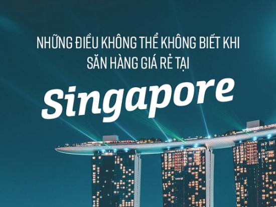 Kinh nghiệm mua sắm ở Singapore hàng chính hãng, giá rẻ. Du lịch Singapore nên mua gì? Đia chỉ mua hàng tốt ở Singapore nên ghé.