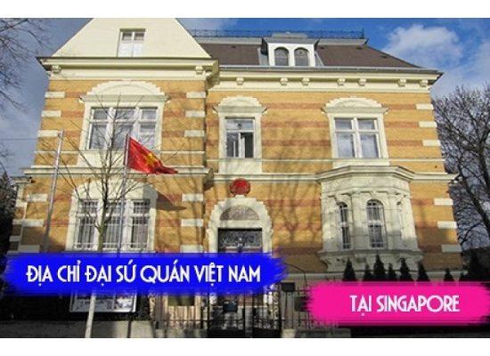 Thông tin đại sứ quán Việt Nam tại Singapore: Địa chỉ, liên hệ. Địa chỉ , giờ làm việc của đại sứ quán Việt Nam ở Singapore.