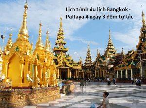 Hướng dẫn lịch trình du lịch Bangkok Pattaya 4 ngày 3 đêm tự túc: Kinh nghiệm du lịch Bangkok Pattaya 4 ngày 3 đêm giá rẻ