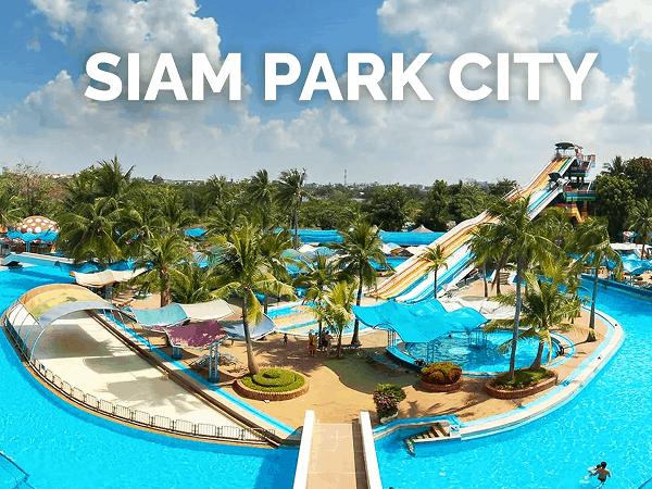 Công viên Siam Park City ở Bangkok, Thái Lan