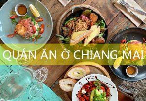 Các quán ăn ngon hấp dẫn ở Chiang Mai