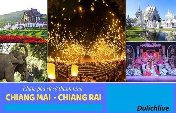 Tư vấn lộ trình du lịch Chiang Mai, Chiang Rai 5N4Đ thú vị. Du lịch Chiang Mai, Chiang Rai 5N4Đ nên đi đâu làm gì vui, thỏa thích?