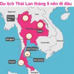Du lịch Thái Lan tháng 5 nên đi chơi đâu?