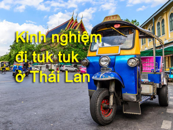 Hướng dẫn kinh nghiệm đi tuk tuk ở Thái Lan