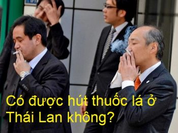 Có được hút thuốc lá ở Thái Lan không? Thái Lan có cấm hút thuốc không?